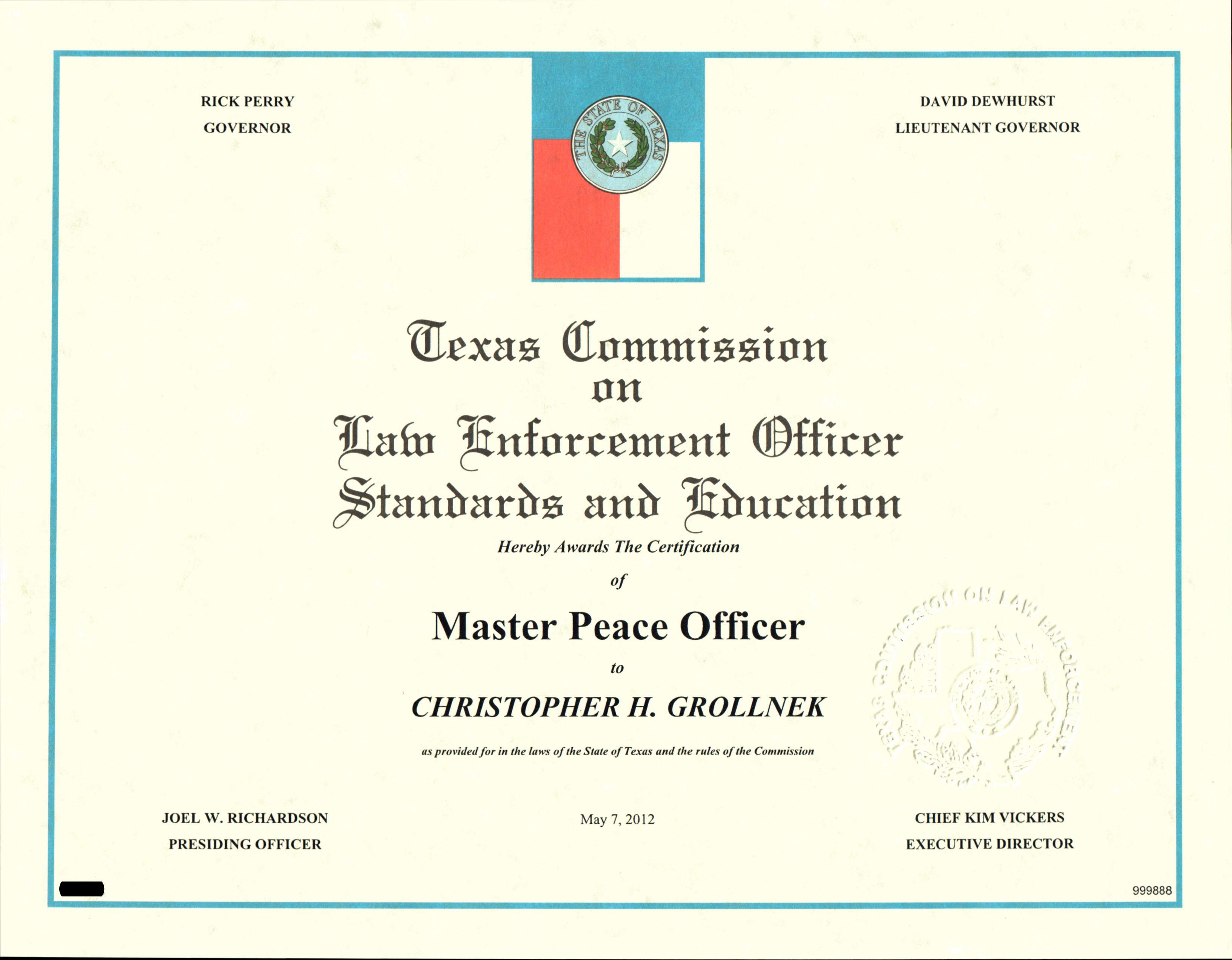 The Arrival Of My Master Peace Officer License Chris Grollnek